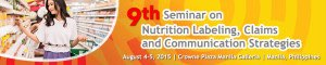 9th Seminar on Nutrition Labeling, Claims and Communication Strategies @ Crowne Plaza Manila Galleria   Quezon City   Metro Manila   Philippines